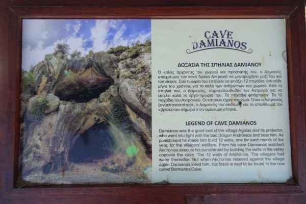 Místní legenda říká, že Andronios byl drak vysoký 300 metrů, který u vesnice Agalas vytvořil 12 studní a dal jim své jméno. Dobrý vládce vesnice a její ochránce Damianos přinutil zlého draka Androniase, aby s ním bojoval, a podařilo se mu ho porazit. Jako trest musel drak vystavět dvanáct studní pro vesničany, jednu studni na každý měsíc v roce. Vládce Damianos ze své jeskyně sledoval, jak drak Andronios vykonává svůj trest. 11 studní je viditelných na povrchu země, zatímco 12. je pohřbena pod zemí. Jsou v soukromém vlastnictví a nacházejí se těsně za vesnicí Agalas, mezi obdělávanými vinicemi a olivovými háji, na společné ploše patřící různým jednotlivcům. Dodnes se také používají jako zásobárna vody pro obyvatele – jména majitelů jsou uvedena na každé studni. Naproti studnám je vidět jeskyně Damianos. Stejná legenda říká, že když se znovu objevil drak Andronios, vládce Damianos ho zabil. Říká se, že v jeskyni se našly drakovy zkamenělé pozůstatky.